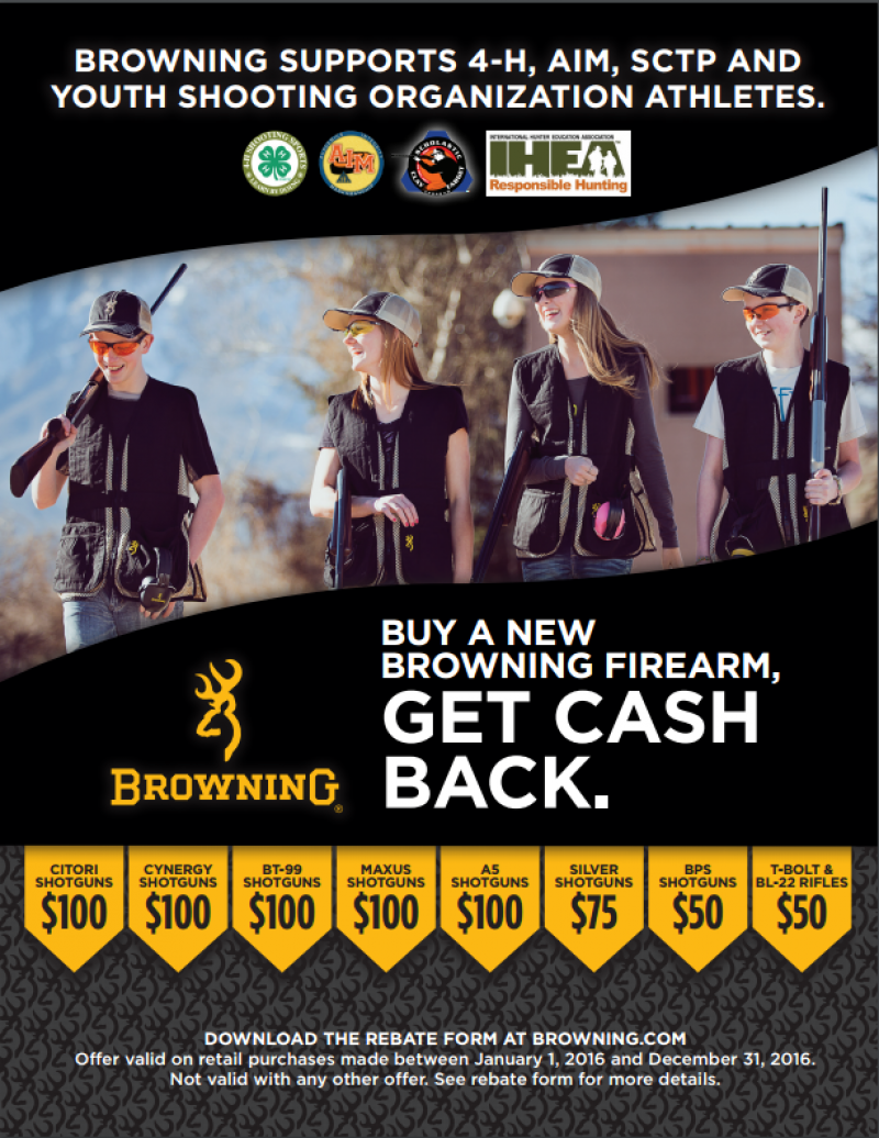 Browning Youth Shooting Program Members Rebate Promotion. Save up to $100 on Citori, Cynery, BT-11 Maxus, A5 and More! Thru 12-31-16