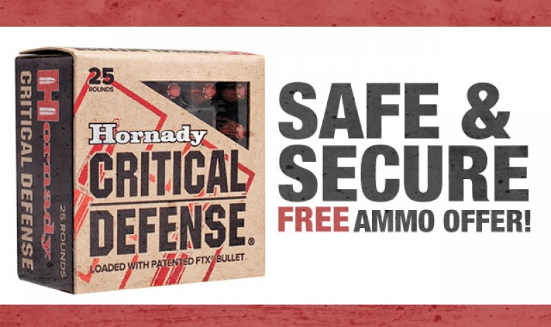 Hornady Promotion: Safe and Secure EXPIRES DEC 31, 2017