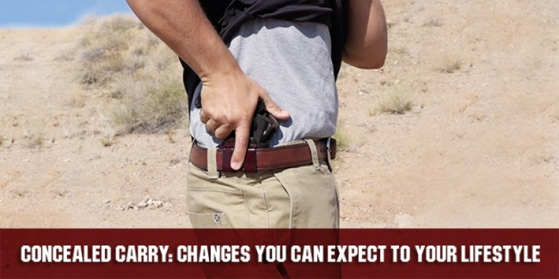 Concealed Carry: Changing Your Lifestyle
